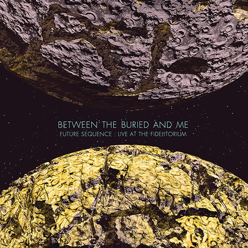 Between The Buried And Me-Future Sequence Live At The Fidelitorium-CD-FLAC-2014-mwnd Download