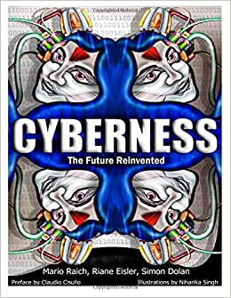 Cyberness; The Future Reinvented