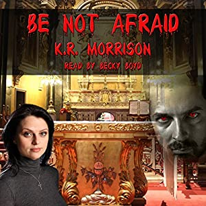 Be Not Afraid Audiobook
