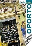 Oporto - Guía Viva