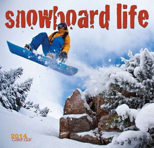 Snowboard Life 2014 Calendar
