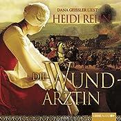 Die Wundärztin (Magdalena 1) | Heidi Rehn