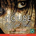 The House of Lost Souls (       UNABRIDGED) by F G Cottam Narrated by Peter Wickham