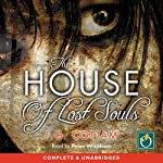 The House of Lost Souls | F G Cottam