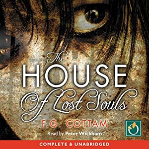 The House of Lost Souls Audiobook