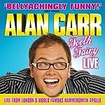 Alan Carr: Tooth Fairy Live   Alan Carr