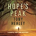 Hope's Peak Audiobook by Tony Healey Narrated by Shannon McManus