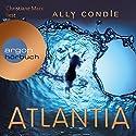 Atlantia Hörbuch von Ally Condie Gesprochen von: Christiane Marx