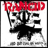 ... And Out Come The Wolves Rancid