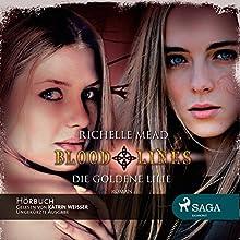 Die goldene Lilie (Bloodlines 2) Hörbuch von Richelle Mead Gesprochen von: Katrin Weisser-Lodahl