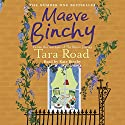 Tara Road Audiobook by Maeve Binchy Narrated by Kate Binchy