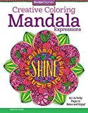 img - for Creative Coloring Mandala Expressions: Art Activity Pages to Relax and Enjoy! book / textbook / text book