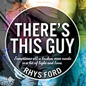 There's This Guy | [Rhys Ford]