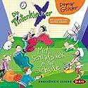 Mit Schlafsack in die Schule (Die Tintenkleckser 1) Hörbuch von Dagmar Geisler Gesprochen von: Ralf Schmitz, Annette Frier