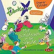 Mit Schlafsack in die Schule (Die Tintenkleckser 1) | Dagmar Geisler