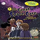 The Great Space Case: A Mystery About Astronomy Hörbuch von Lynda Beauregard Gesprochen von:  Book Buddy Digital Media