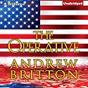 The Operative: Ryan Kealey, Book 5 (       UNABRIDGED) by Andrew Britton Narrated by Christopher Lane