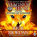 Magnus Chase and the Sword of Summer: Magnus Chase and the Gods of Asgard, Book One (       UNABRIDGED) by Rick Riordan Narrated by Christopher Guetig