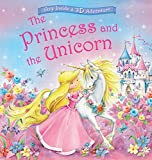 The Princess and the Unicorn (Magical Pop-ups)