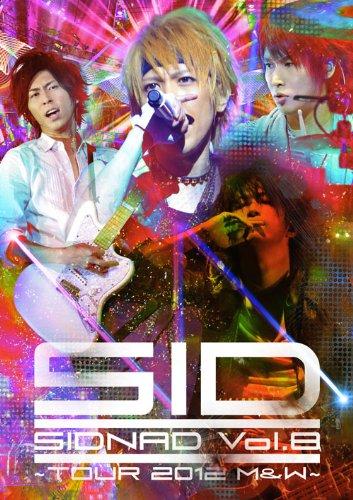 SIDNAD Vol.8 ~TOUR 2012 M&W [DVD]