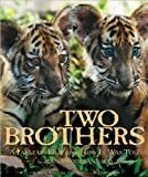 Two Brothers: A Fable on Film and How It Was Told (Newmarket Pictorial Moviebooks) (155704631X) by Annaud, Jean-Jacques