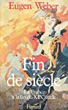 Fin de siècle (French Edition) (2213018758) by Weber, Eugen