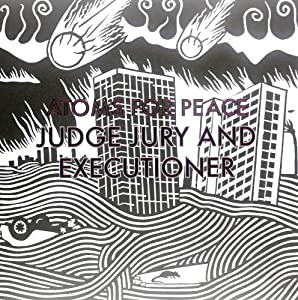 Judge Jury and Executioner