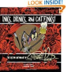 Inks, Drinks, and Catfinks!: The Cust...