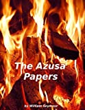 The Azusa Papers [Active Table of Contents]