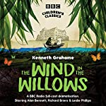 The Wind In The Willows (BBC Children's Classics) | Kenneth Grahame