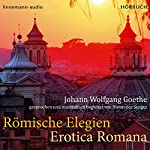 Römische Elegien - Erotica Romana | Johann Wolfgang Goethe