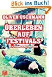 berleben auf Festivals: Expeditionen...