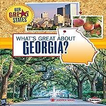 What's Great About Georgia? | Livre audio Auteur(s) : Andrea Wang Narrateur(s) :  Intuitive