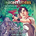 The Orphan Army: The Nightsiders, Book 1 Audiobook by Jonathan Maberry Narrated by Kirby Heyborne
