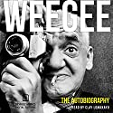 Weegee: The Autobiography Audiobook by  Weegee Narrated by Clay Lomakayu