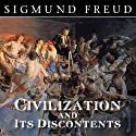 Civilization and Its Discontents Audiobook by Sigmund Freud Narrated by Steven Crossley