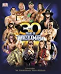 Wwe 30 Years Of Wrestlemania