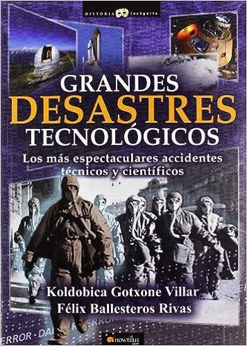 Grandes desastres tecnol�gicos ISBN-13 9788499673721