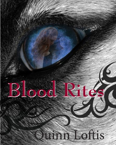 Quinn Loftis - Blood Rites (The Grey Wolves Series #2) (English Edition)