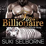 Tiger Billionaire: The Whole Story | Suki Selborne