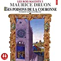 Les poisons de la couronne (Les rois maudits 3) Audiobook by Maurice Druon Narrated by François Berland