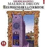 Les poisons de la couronne (Les rois maudits 3) | Maurice Druon