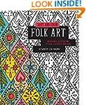Just Add Color: Folk Art: 30 Original...