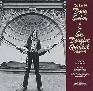 The Best of Doug Sahm & the Sir Douglas Quintet 1968-1975