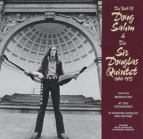 Doug Sahm - The Best Of Doug Sahm & The Sir Douglas Quintet 1968-1975 - Zortam Music