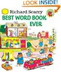 Richard Scarry's Best Word Book Ever...