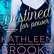 Destined for Power: Women of Power, Volume 4 | Kathleen Brooks