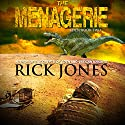 The Menagerie: Eden Saga Book 2 Audiobook by Rick Jones Narrated by Adam Jeffrey Hanin