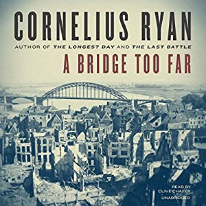 A Bridge Too Far Audiobook