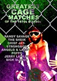 Greatest Cage Matches Of The 1970s And 1980s -Randy Savage, The Sheik, Chief Jay Strongbow, Angelo And Lanny Poffo, Jerry Lawler, Dick Slater [DVD]